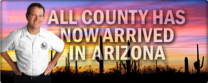 All County Has Now Arrived in Arizona